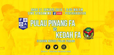 Live Streaming Pulau Pinang vs Kedah Friendly Match 21 Januari 2018