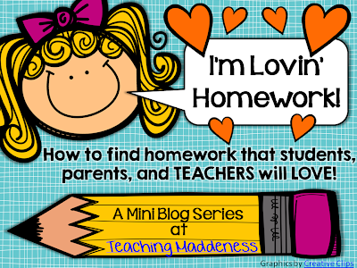 http://www.teachingmaddeness.com/2014/07/im-lovin-homework-mini-series.html