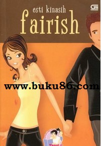 Novel Fairish Esty Kinasih Bekas Teenlit
