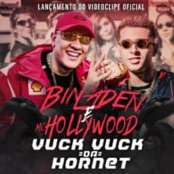 Baixar Vuck Vuck Da Hornet – MC Bin Laden e MC Hollywood MP3