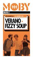 Concierto de Verano y Fizzy Soup en Moby Dick Club