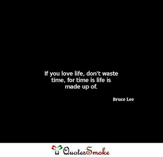 Life Quote by Bruce Lee