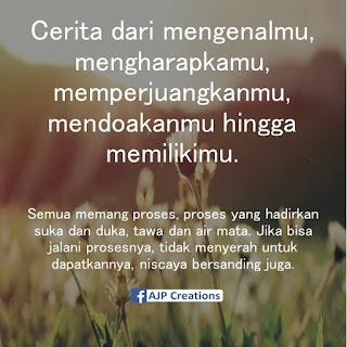Kata-Kata Romantis Mengenalmu, Mengharapkanmu, Memperjuangkanmu, Mendoakanmu Hingga Memilikimu