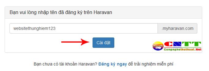 Hướng dẫn đăng ký dùng thử website bán hàng đa kênh miễn phí 15 ngày của Haravan