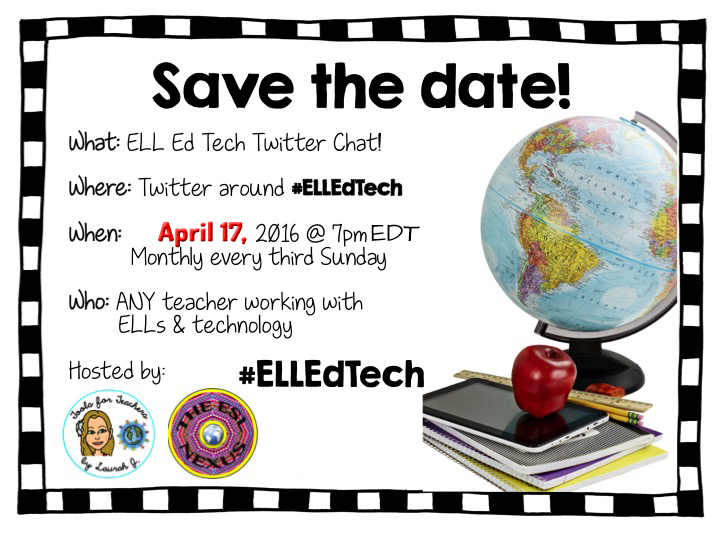 Join the April #ELLEdTech Twitter chat on 4/17/16 to discuss using technology to teach writing to ELLs