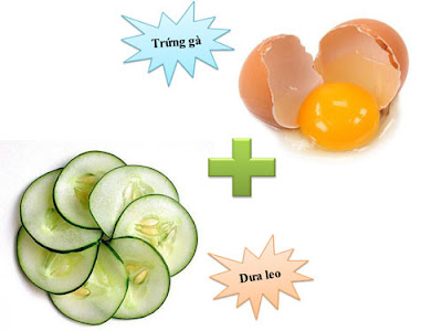 Cách làm đẹp da mặt bằng trứng gà và dưa leo
