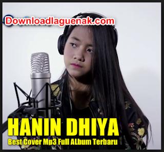 Download Kumpulan Lagu Hanin Dhiya Single Terbaru 2018