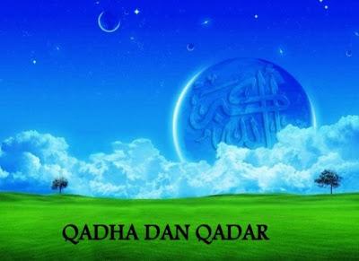 Perbedaan Qada dan Qadar Salah Satu Rukun Iman Dalam Islam