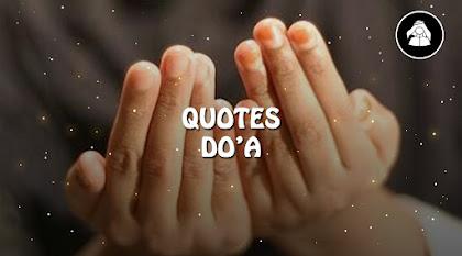 Kumpulan Quotes Do'a