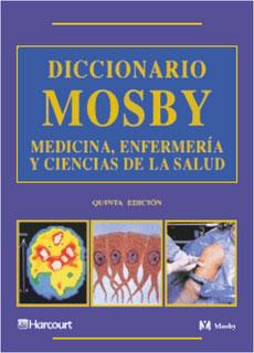 Diccionario Mosby: Medicina, Enfermería y Ciencias de la Salud