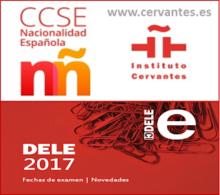 Certificado CCSE y Diploma DELE: convocatorias 2017.