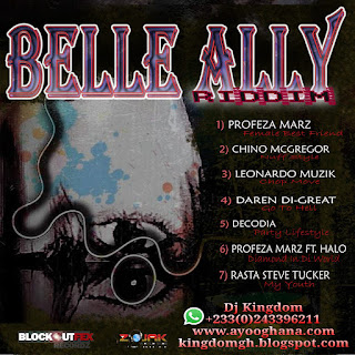 Belle Ally Riddim Mix (Compiled and Mix by DJ Kingdom)