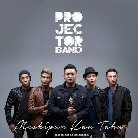 Lirik Lagu: Meskipun Kau Tahu - Projector Band