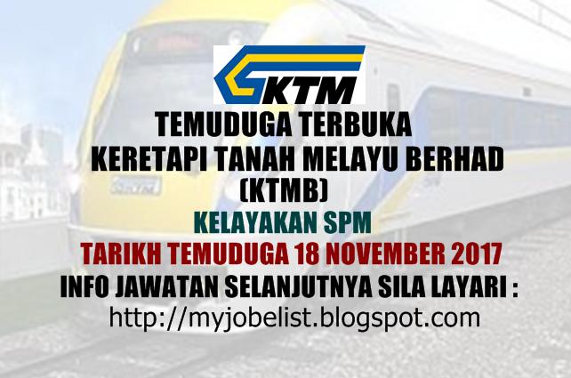 Temuduga Terbuka Keretapi Tanah Melayu Berhad (KTMB) November 2017