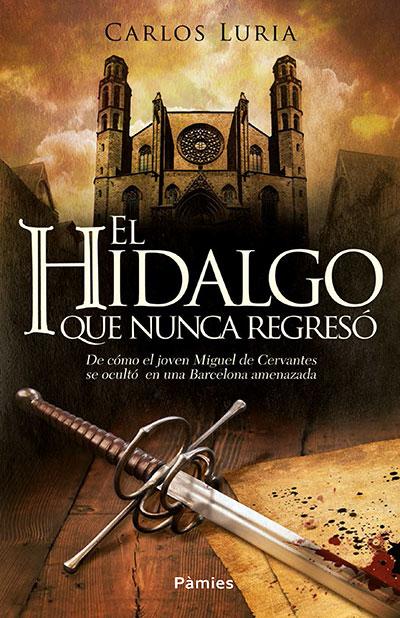https://labibliotecadebella.blogspot.com.es/2016/07/el-hidalgo-que-nunca-regreso-carlos.html
