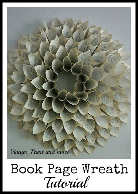 Vintage, Paint and more... a wreath made from pages of an old discarded book