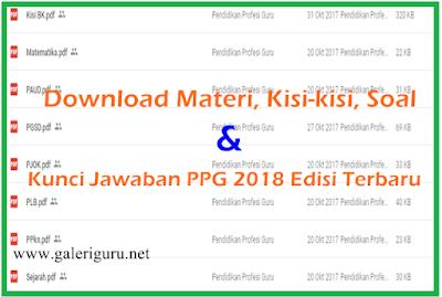 Download Materi, Kisi-kisi, Soal dan Kunci Jawaban PPG 2018 Edisi Terbaru