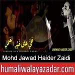 https://www.humaliwalyazadar.com/2018/09/mohd-jawad-haider-zaidi-nohay-2019.html
