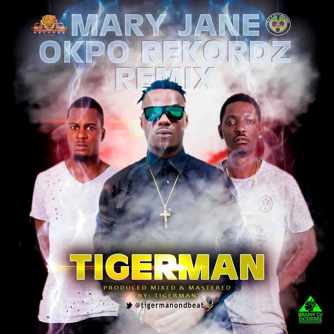 New Musik: Tigerman @Tigermanondbeat Ft Okpo Records