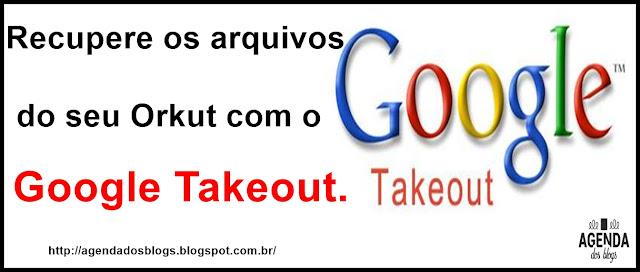 Ferramenta Google Takeout