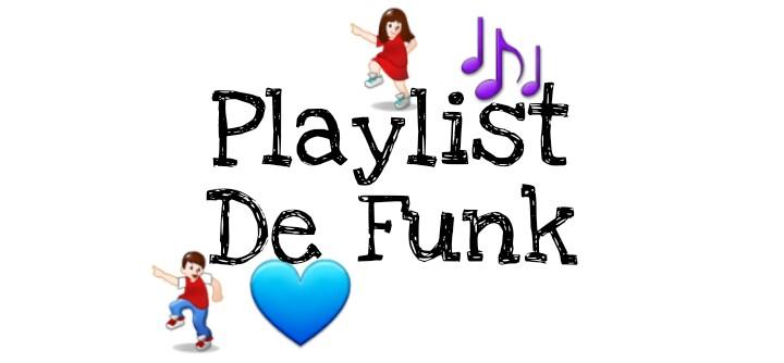 playlist de funk