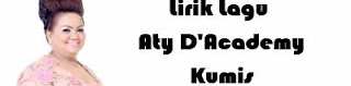 Lirik Lagu Aty D'Academy - Kumis
