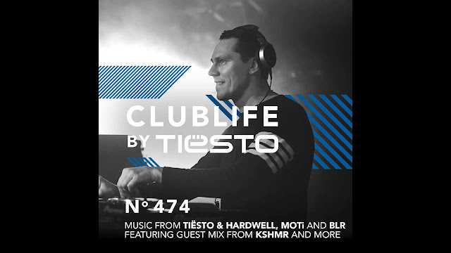 ClubLife By Tiësto Podcast 474 - First Hour