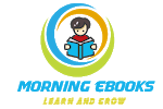 Morning ebooks  - Learn and Grow