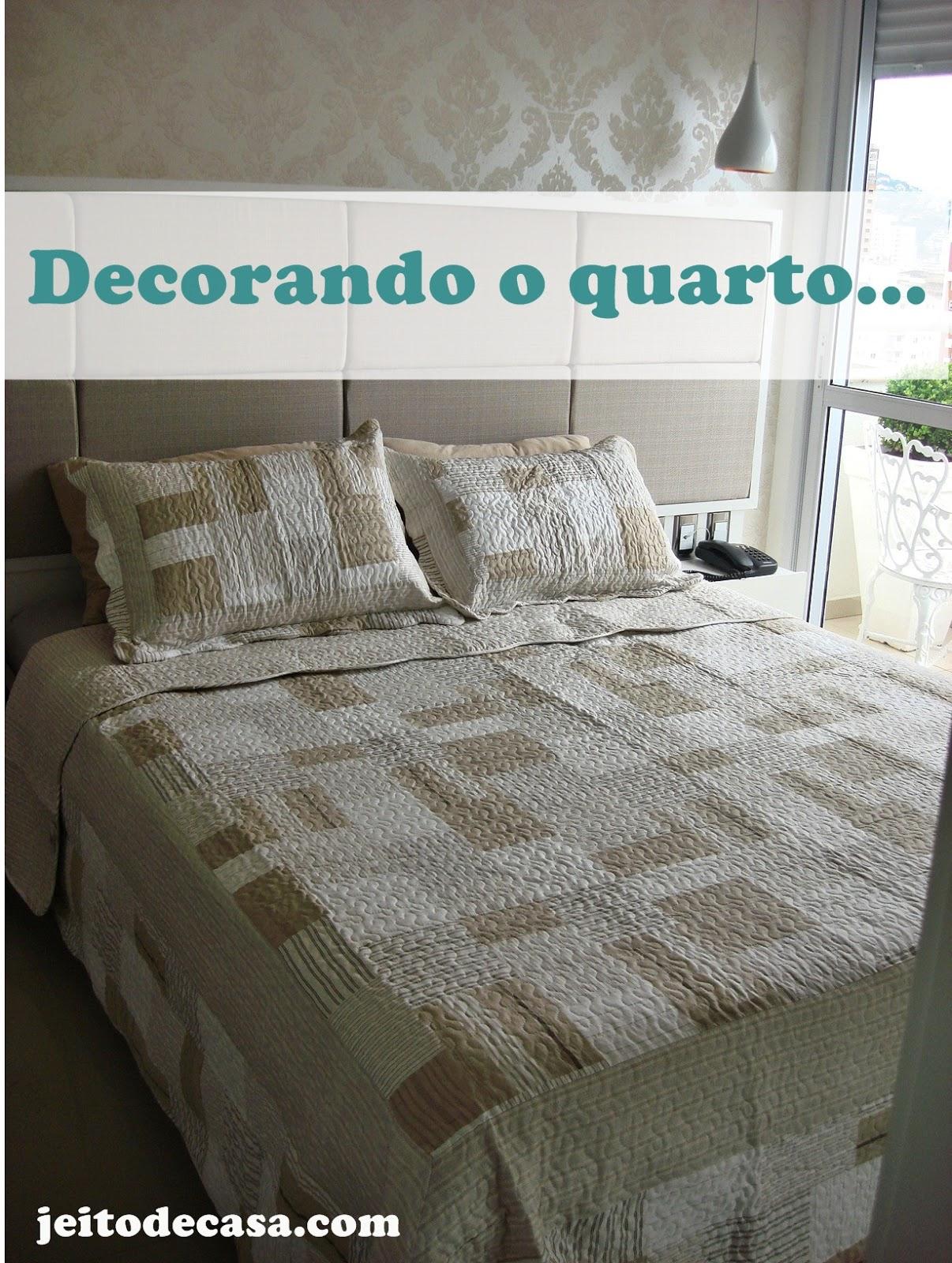 Jeito De Casa Blog De Decora O 2015 ~ Decoração Quarto Casal Apartamento