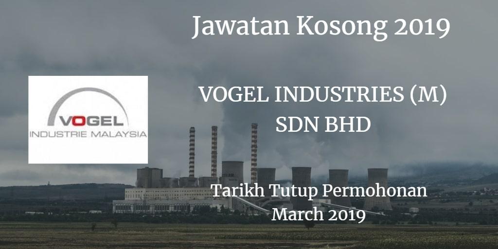 Jawatan Kosong VOGEL INDUSTRIES (M) SDN BHD March 2019