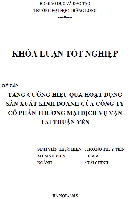 Tăng cường hiệu quả hoạt động sản xuất kinh doanh của Công ty Cổ phần Thương mại Dịch vụ Vận tải Thuận Yến
