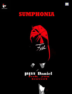 Sumphonia ft Kiss Daniel - Fvck you (Cover)