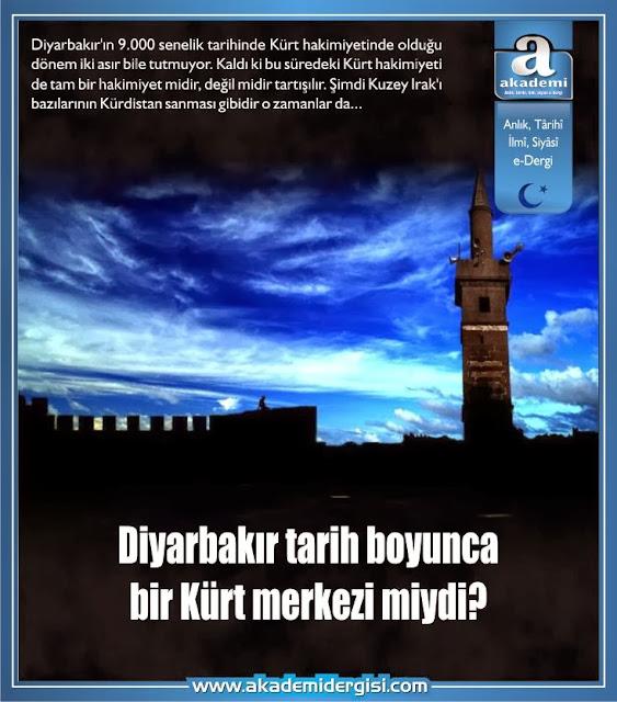 Diyarbakır tarih boyunca bir Kürt merkezi miydi?