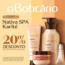 Promoção Nativa Spa Karité - Ganhe um Creme Boticário de graça 2018