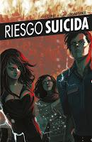 RIESGO SUICIDA vol. 6 (de 6): LA RUPTURA DE ALGO TAN GRANDIOSO