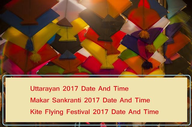 Uttarayan 2017 Date Makar Sankranti 2017 Date