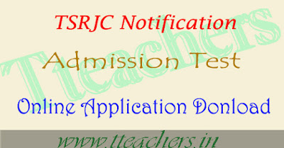 TSRJC notification 2018 online application exam date hall tickets results