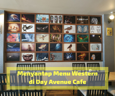 [Review] Menyantap Menu Western Day Avenue Cafe Banjarmasin
