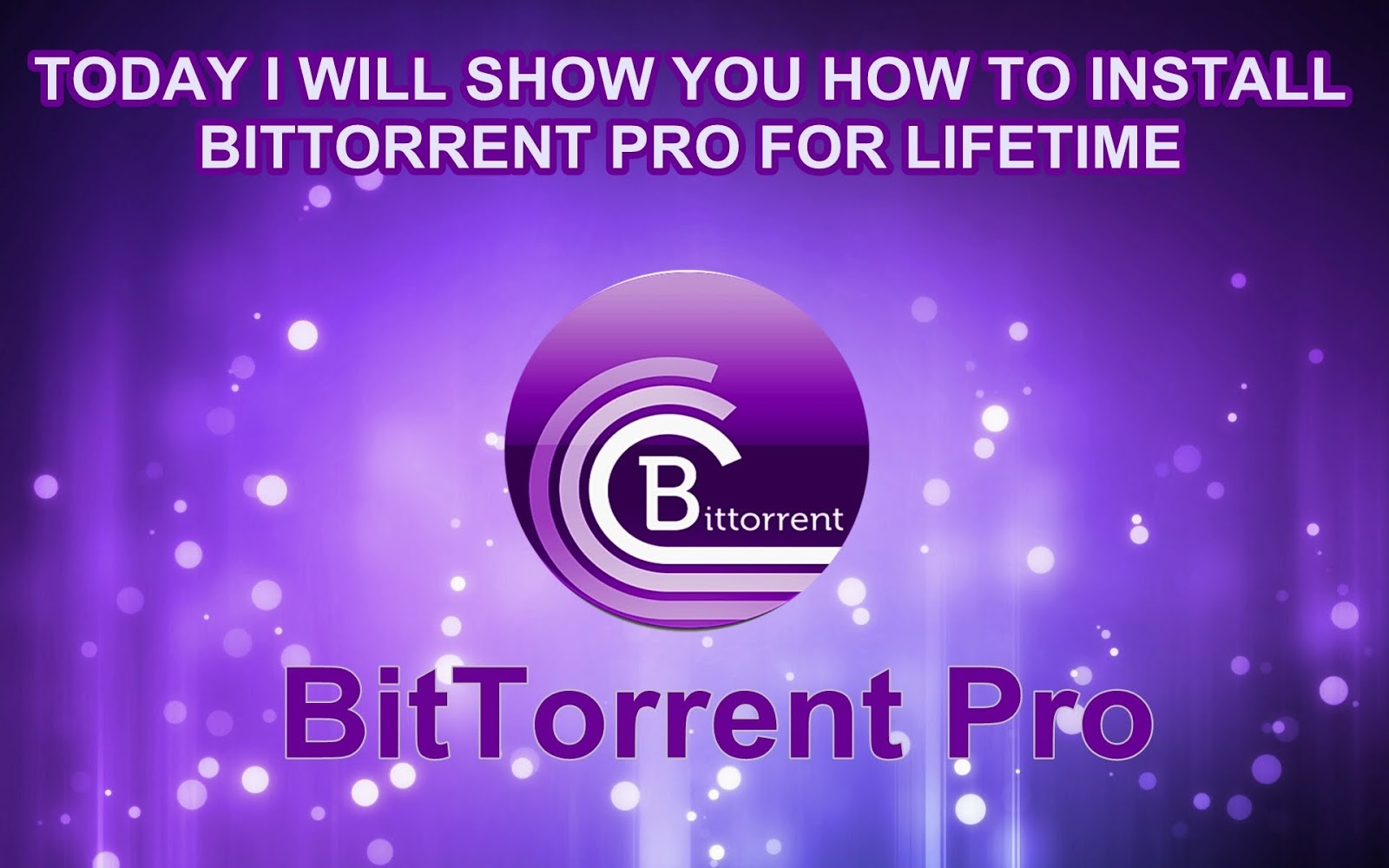 bittorrent pro free download for windows 7