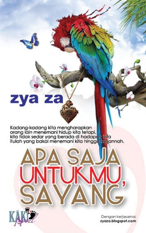 Novel Apa Saja Untukmu Sayang - Karya Zya Za