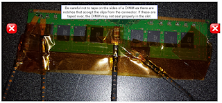 Be careful about wrapping tape around the sides of DIMMs; it could interfere with proper seating of the card in a motherboard slot