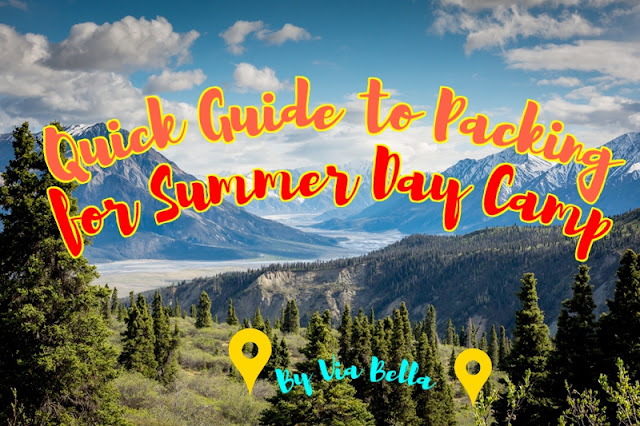 Quick Guide to Packing for Summer Day Camp, Via Bella, Girl Scouts, Summer camp, Lists, packing lists, Boy scouts,