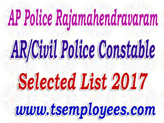 AP Police Rajamahendravaram District AR/Civil Police Constable Selection List 2017 Merit List Marks