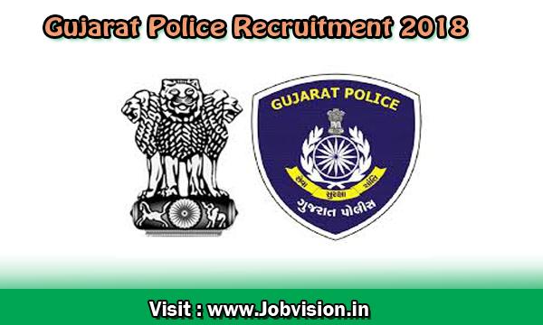 Gujarat Police Recruitment 2018 6189 Constable Posts