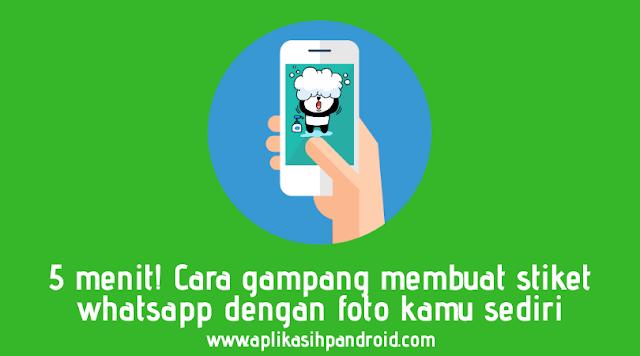 Cara Gampang Membuat Stiker Sendiri di WhatsApp