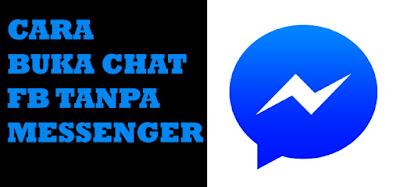 Cara Membuka Chat Facebook tanpa Messenger