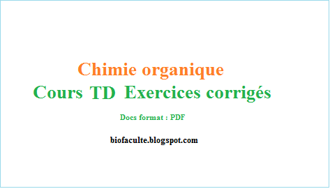 Chimie organique Exercices corrigés