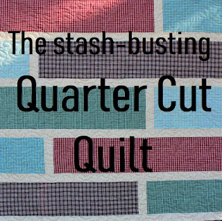 QUARTER CUT QUILT TUTORIAL-SCRAP QUILT-STASH BUSTER QUILT-QUILT TUTORIAL