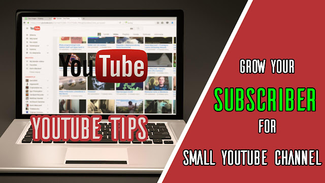 Tips to grow your subscriber for small youtube channel - laor tech