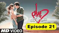 Pyaar Lafzon Mein Kahan Full Episode 21